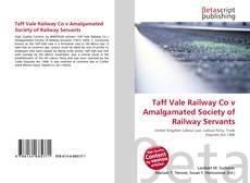 Bookcover of Taff Vale Railway Co v Amalgamated Society of Railway Servants