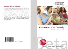 Bookcover of Random Acts of Comedy