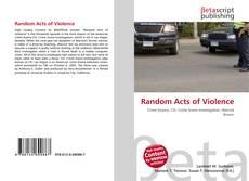 Couverture de Random Acts of Violence