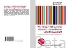 Wrestling, 1908 Summer Olympics, Greco-Roman Light Heavyweight kitap kapağı