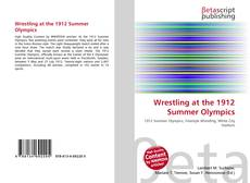 Bookcover of Wrestling at the 1912 Summer Olympics