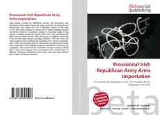 Bookcover of Provisional Irish Republican Army Arms Importation