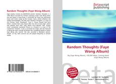 Bookcover of Random Thoughts (Faye Wong Album)
