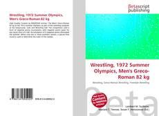 Wrestling, 1972 Summer Olympics, Men's Greco-Roman 82 kg kitap kapağı