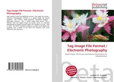 Tag Image File Format / Electronic Photography的封面