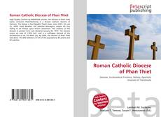 Bookcover of Roman Catholic Diocese of Phan Thiet