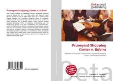 Pruneyard Shopping Center v. Robins的封面