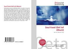 Borítókép a  Soul Food (Def Jef Album) - hoz