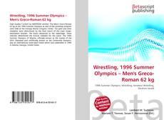 Wrestling, 1996 Summer Olympics – Men's Greco-Roman 62 kg kitap kapağı
