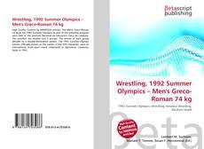Wrestling, 1992 Summer Olympics – Men's Greco-Roman 74 kg kitap kapağı