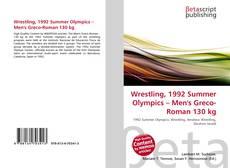 Wrestling, 1992 Summer Olympics – Men's Greco-Roman 130 kg kitap kapağı