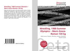 Wrestling, 1988 Summer Olympics – Men's Greco-Roman 130 kg kitap kapağı