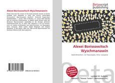 Bookcover of Alexei Borissowitsch Wyschmanawin