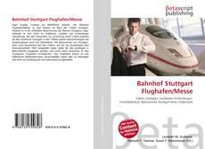 Bookcover of Bahnhof Stuttgart Flughafen/Messe