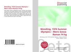 Wrestling, 1976 Summer Olympics – Men's Greco-Roman 74 kg kitap kapağı