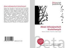 Couverture de Alexei Jelissejewitsch Krutschonych