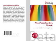 Bookcover of Alexei Wassiljewitsch Kolzow