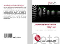Bookcover of Alexei Weniaminowitsch Kostygow