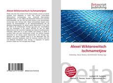 Bookcover of Alexei Wiktorowitsch Ischmametjew