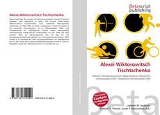 Bookcover of Alexei Wiktorowitsch Tischtschenko
