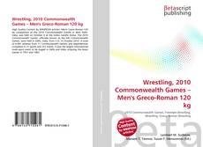 Wrestling, 2010 Commonwealth Games – Men's Greco-Roman 120 kg kitap kapağı