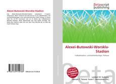 Bookcover of Alexei-Butowski-Worskla-Stadion