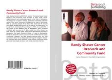 Couverture de Randy Shaver Cancer Research and Community Fund