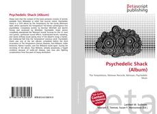 Bookcover of Psychedelic Shack (Album)