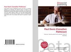 Bookcover of Paul Davis (Canadian Politician)