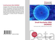 Couverture de Small Nucleolar RNA SNORD82