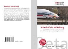 Buchcover von Bahnhöfe in Würzburg