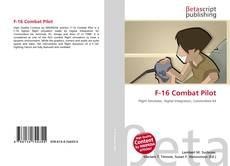 Bookcover of F-16 Combat Pilot