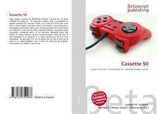 Bookcover of Cassette 50