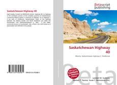 Bookcover of Saskatchewan Highway 40