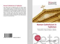 Bookcover of Roman Catholicism in Tajikistan