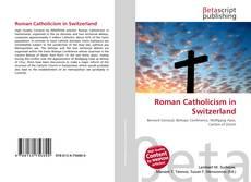 Bookcover of Roman Catholicism in Switzerland