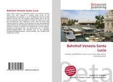 Buchcover von Bahnhof Venezia Santa Lucia