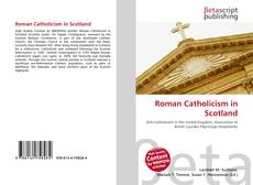 Bookcover of Roman Catholicism in Scotland