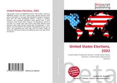 Bookcover of United States Elections, 2002