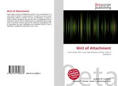 Bookcover of Writ of Attachment