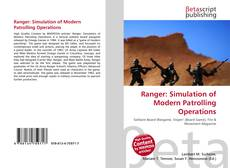 Bookcover of Ranger: Simulation of Modern Patrolling Operations