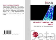 Couverture de Write-in Candidate, the Ballot