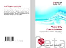 Bookcover of Write-Only Documentation