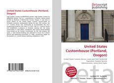 Buchcover von United States Customhouse (Portland, Oregon)