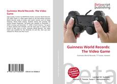 Bookcover of Guinness World Records: The Video Game