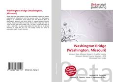 Bookcover of Washington Bridge (Washington, Missouri)