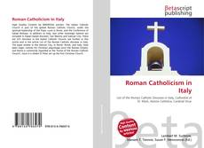 Bookcover of Roman Catholicism in Italy