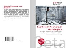 Buchcover von Bahnhöfe in Neumarkt in der Oberpfalz