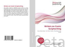 Bookcover of Writers on Comic Scriptwriting