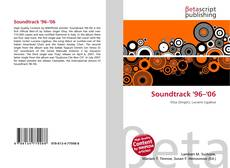 Bookcover of Soundtrack '96–'06